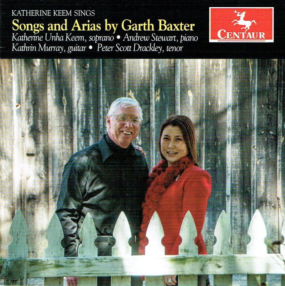 Katherine Keem Sings Songs and Arias by Garth Baxter